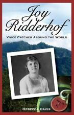 Potter's Wheel Bks.: Joy Ridderhof : Voice Catcher Around the World by...