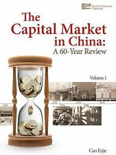 The Capital Market in China: A 60-Year Review Volume 1)