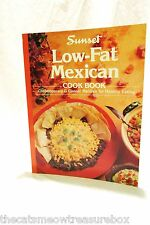 Low Fat Mexican Cookbook Contemporary and Classic Recipes 1994 Sunset