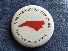 DONALD TRUMP OFFICIAL NORTH CAROLINA THE TAR HEEL STATE CAMPAIGN PIN BACK BUTTON