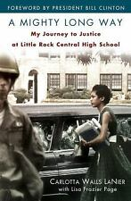 A Mighty Long Way: My Journey to Justice at Little Rock Central High School, Pag