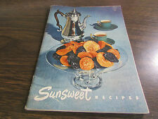 VINTAGE - SUNSWEET RECIPES - CALIFORNIA PRUNE & APRICOT GROWERS - 1950 - V-GOOD