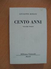 Cento Anni volume terzo di Giuseppe Rovani BUR 1623-1625 Ed.Rizzoli 1960