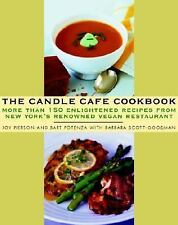 The Candle Cafe Cookbook: More Than 150 Enlightened Recipes from New York's Reno