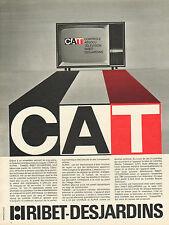 Publicité 1968  Télévision RIBET DESJARDINS controle absolu CAT