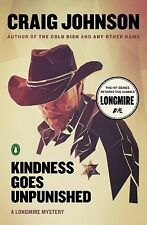 KINDNESS GOES UNPUNISHED Craig Johnson 2014 Paperback Book Walt Longmire Mystery