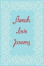 French Love Poems by New Directions Staff (2016, Paperback)