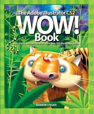 The Adobe Illustrator CS2 Wow! Book Steuer, Sharon Paperback