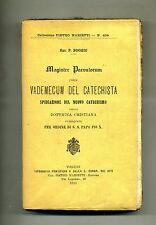 Sac. P. Boggio#MAGISTER PARVULORUM OSSIA VADEMECUM DEL CATECHISTA# Marietti 1913