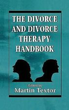 The Divorce and Divorce Therapy Handbook  Hardcover