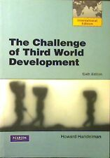 THE CHALLENGE OF THIRD WORLD DEVELOPMENT, HANDELMAN 6TH