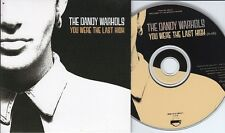 The Dandy Warhols CD-SINGLE YOU WERE THE LAST HIGH ( PROMO)  CARDSLEEVE