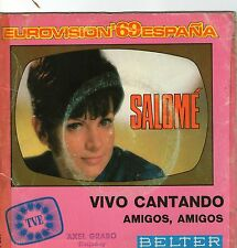 EUROVISION single 1969  SALOME´´  -   VIVO  CANTANDO  , 7 inch, 45/Umin