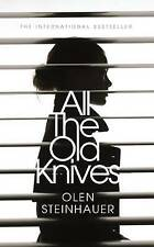All the Old Knives by Olen Steinhauer (Hardback, 2015)