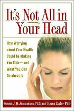 It's Not All in Your Head: How Worrying about Your Health Could Be Making You Si