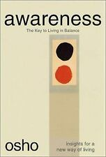 Osho Insights for a New Way of Living: Awareness : The Key to Living in Balance…