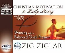 Winning with a Balanced Goals Program Christian Motivation for Daily Living