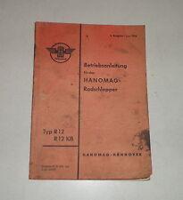 Betriebsanleitung / Handbuch Hanomag Radschlepper R12 KB  Stand 06/1956