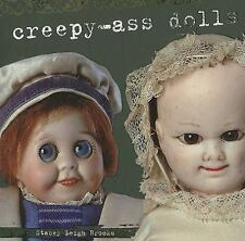 Diary of Creepy Ass Dolls by Brooks