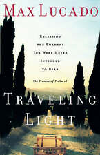 Traveling Light, Lucado, Max Paperback Book