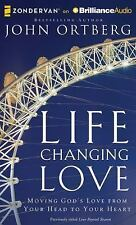 Life Changing Love : Moving God's Love from Your Head to Your Heart by John...