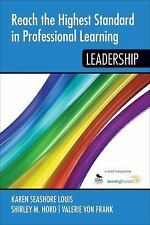 Reach the Highest Standard in Professional Learning : Leadership (2016,...