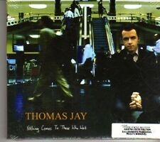 (DF938) Thomas Jay, Nothing Comes to Those Who Wait - sealed CD