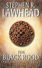 The Black Rood by Lawhead, Stephen R.