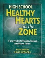 High School Healthy Hearts in the Zone: A Heart Rate Monitoring Progra-ExLibrary