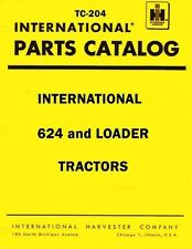 International Harvester 624 Tractor Loader Chassis Parts Catalog Manual IH