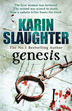 GENESIS; Karin Slaughter; Great murder investigation, set in the south of USA.