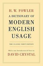 A Dictionary of Modern English Usage: The Classic First Edition Oxford World's