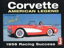 Corvette : American Legend 1956 Racing Success (History Series No. 3), Adams, No