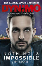 Nothing is Impossible: My Story by Dynamo (Paperback, 2013) New Book