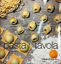 (Gastronomia) PASTA IN TAVOLA - Di C. Ottaviano - Banco Popolare 2016