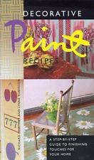Decorative Paint Recipes: A Step-by-Step Guide to Finishing Touches for Your