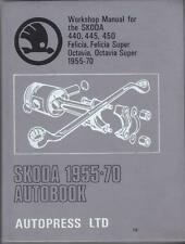 SKODA 440,445,450,FELICIA,OCTAVIA,SUPER AUTOBOOKS WORKSHOP MANUAL 1955-1970