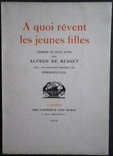 Editions Léon PICHON - MUSSET A quoi rêvent les jeunes filles HERMANN-PAUL 1/370