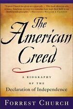 The American Creed: A Biography of the Declaration of Independence Church, Forr
