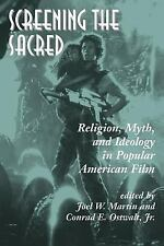 Screening The Sacred: Religion, Myth, And Ideology In Popular American Film - Ma