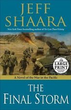 The Final Storm : A Novel of the War in the Pacific by Jeff Shaara (2011,...