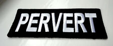 P1 Pervert Funny Humour Iron Patch Motorcycle Laugh Biker Saucy Cheeky