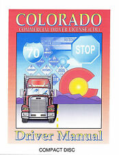 COMMERCIAL DRIVER'S MANUAL FOR CDL TRAINING (COLORADO) ON CD IN PDF PROGRAM.