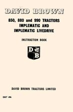Case David Brown 850 880 990 Implematic Live Drive Tractor Operators Manual