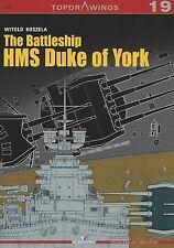 Kagero Topdrawings 19: The Battleship HMS Duke of York