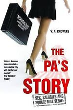 The PAs Story: She Kept Their Diaries. She Kept Their