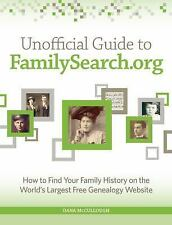 Unofficial Guide to FamilySearch. org : How to Find Your Family History on...
