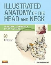 Illustrated Anatomy Of The Head and Neck by Margaret J Fehrenbach (4th Edition)
