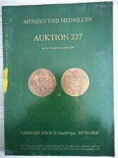 CATALOGO MUNZEN UND MEDAILLEN GERHARD HIRSCH AUKTION 237 NOVEMBRE 2004