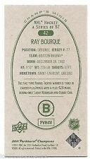 11/12 PARKHURST CHAMPIONS CHAMP'S MINIS GREEN BACK PARALLEL Ray Bourque #42